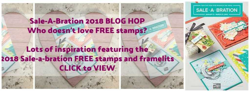 Sale-A-Bration 2018, free stamps, free crafting products