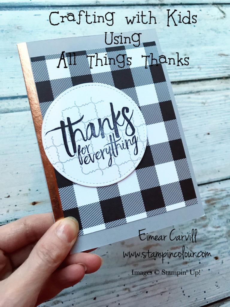 Crafting with Children using All Things Thanks and Hello Friend and Hello Friend to thank Friends and Family for Christmas gifts